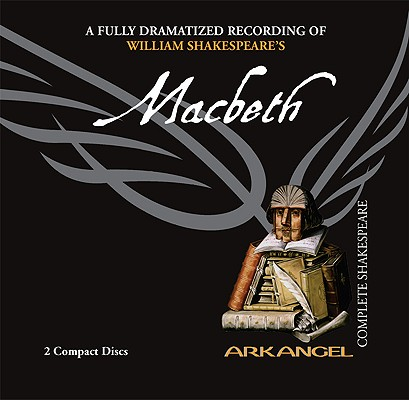 [CD] Macbeth By Shakespeare, William/ Ross, Hugh (NRT)/ Walter, Harriet (NRT)/ Arkangel Cast (NRT)